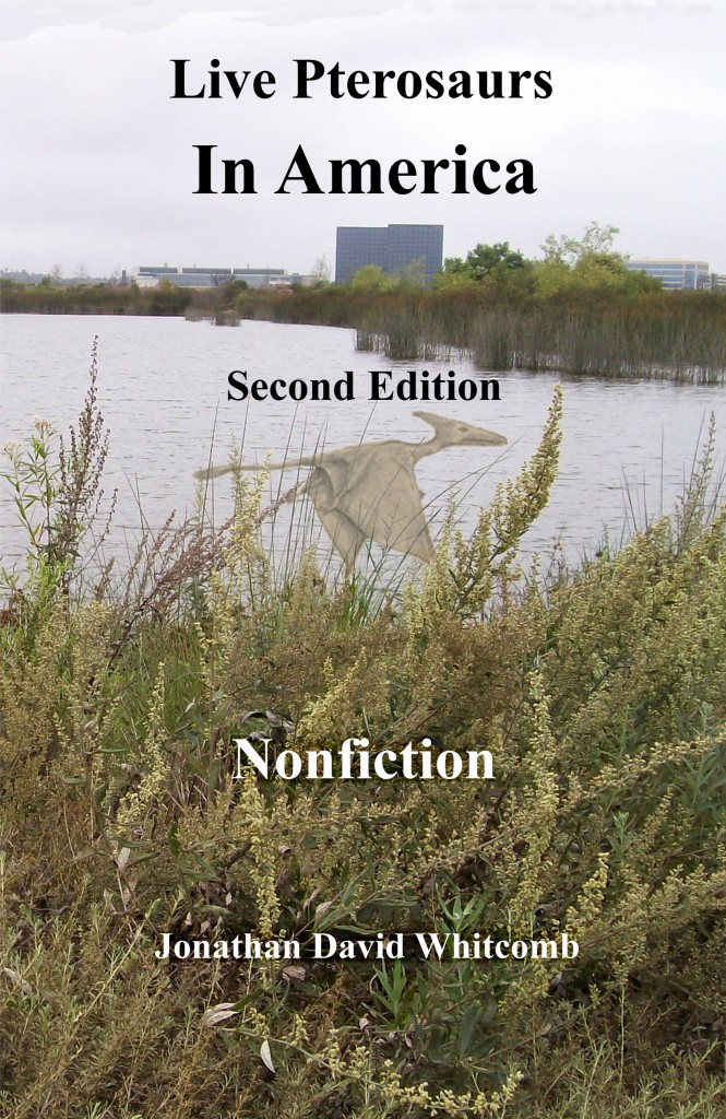 "Cover of the nonfiction book ""Live Pterosaurs in America"""